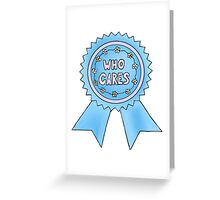 who cares blue ribbon Greeting Card