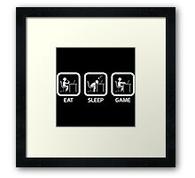 Eat, Sleep, Game. Framed Print
