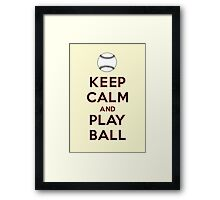 Keep Calm and Play Ball - San Francisco Framed Print