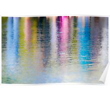 Colourful reflection in water  Poster