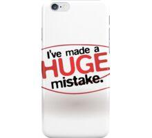 I've Made a Huge Mistake iPhone Case/Skin