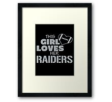 this girl loves her raiders Framed Print
