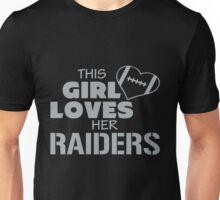 this girl loves her raiders Unisex T-Shirt