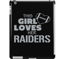 this girl loves her raiders iPad Case/Skin