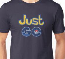 Just Go Unisex T-Shirt