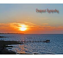 Deepest Sympathy Sunset Greeting Card Photographic Print