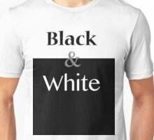The Black & White Unisex T-Shirt