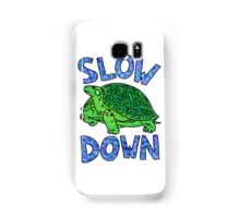 slow down green turtle Samsung Galaxy Case/Skin