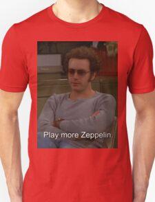 Play More Zeppelin Unisex T-Shirt