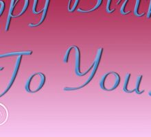 Happy Birthday To You Card Sticker