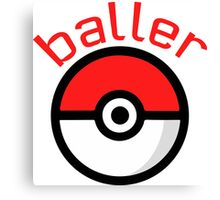 Baller (red lettering) Canvas Print