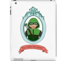 You Make Me Quiver - Oliver Queen iPad Case/Skin