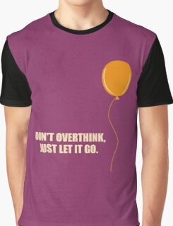 Don't Overthink - Business Quotes Poster Graphic T-Shirt