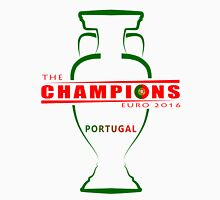 THE CHAMPIONS, PORTUGAL, EURO 2016 Unisex T-Shirt