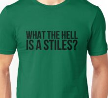 What the hell is a Stiles Unisex T-Shirt