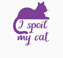 I spoil my cat Womens Fitted T-Shirt