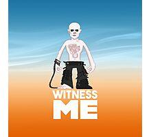 Witness Me Photographic Print