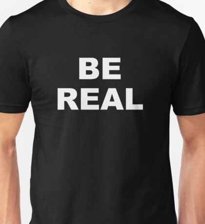 Mike Tyson - Be Real Unisex T-Shirt