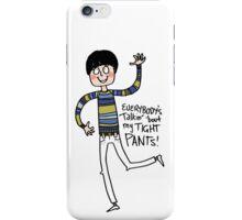 Tight Pants - cartoon iPhone Case/Skin
