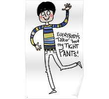 Tight Pants - cartoon Poster