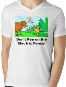 Don't Pee on the Electric Fence Mens V-Neck T-Shirt