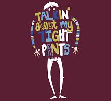 Tight Pants - colour and white Unisex T-Shirt