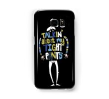 Tight Pants - colour and white Samsung Galaxy Case/Skin