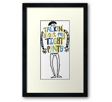 Tight pants - colour and black Framed Print