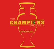 THE CHAMPIONS, PORTUGAL, EURO Unisex T-Shirt
