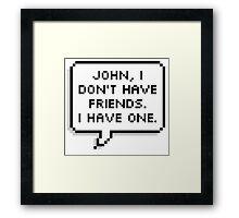Sherlock/John Framed Print