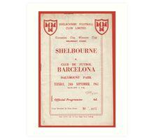 SHELBOURNE VS BARCELONA - PROGRAMME COVER  Art Print
