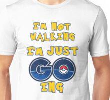 I'm Pokemon GOing Unisex T-Shirt