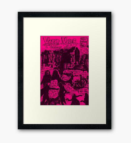 Vapid Vices: Rose Flavour Framed Print