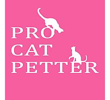 PRO CAT PETTER Photographic Print