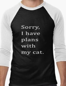 Sorry, I have plans with my cat. Men's Baseball ¾ T-Shirt