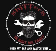 Shitters Beard Man Jar My Beer T-Shirt