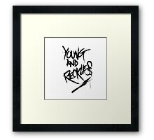 Young and Reckless Framed Print