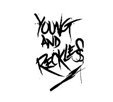 Young and Reckless Photographic Print