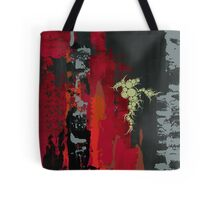 and I saw it through without exemption Tote Bag