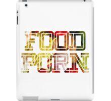 FOOD PORN 2 iPad Case/Skin