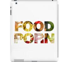 FOOD PORN 3 iPad Case/Skin