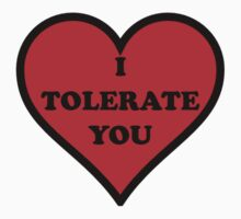 I Tolerate You One Piece - Long Sleeve