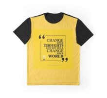 Inspirational motivational quote. Change your thoughts and you will change your world.  Graphic T-Shirt