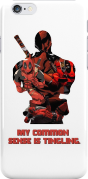 """Deadpool """"My Common Sense Is Tingling."""" by PMckennaDesigns"""