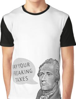 Pay Your Taxes (Clean) Graphic T-Shirt
