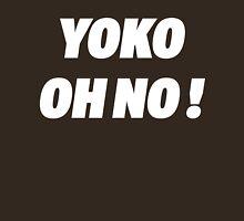 YOKO OH NO ! Unisex T-Shirt