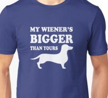 My Wiener's Bigger than yours Unisex T-Shirt