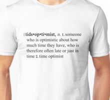 Tidsoptimist Unisex T-Shirt