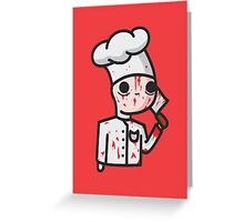 bloody chef Greeting Card