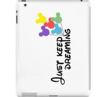 Just Keep Dreaming Disney Balloons iPad Case/Skin